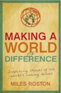 Making a World of Difference (eBook): Inspiring Stories of the World&#39;s Unsung Heroes